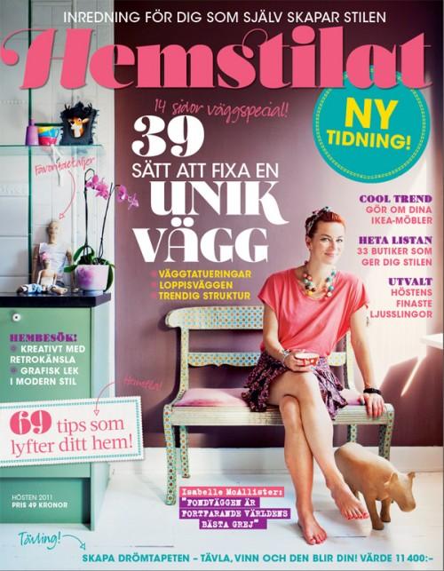 Den nya inredningstidningen Hemstilat - för dig som själv skapar stilen! I butik 29 september.