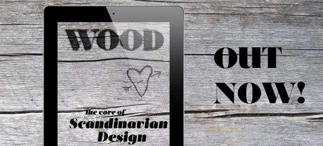 Wood – the core of Scandinavian Design – appen släpps idag!