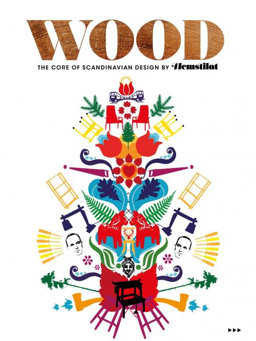 Läs vår app i sommar! För 7 kronor kan du läsa Wood - the Core of Scandinavian Design. (Omslag Hemstilat)