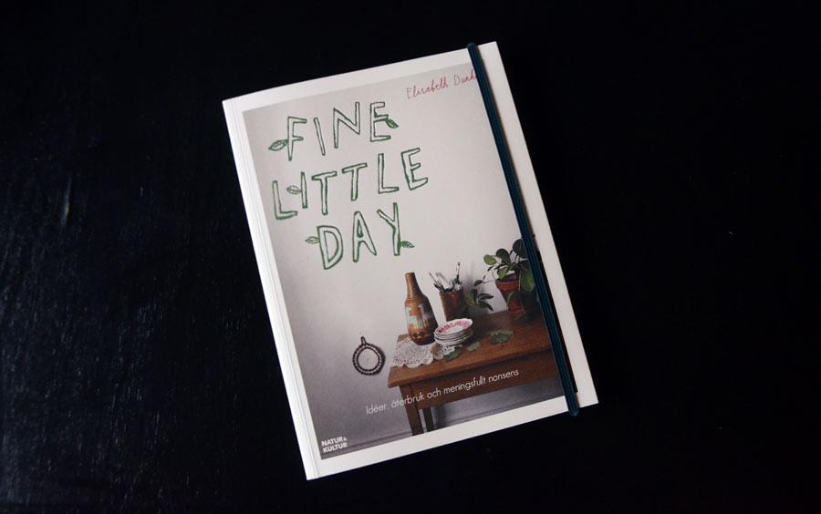 Fine Little Days alla dagar