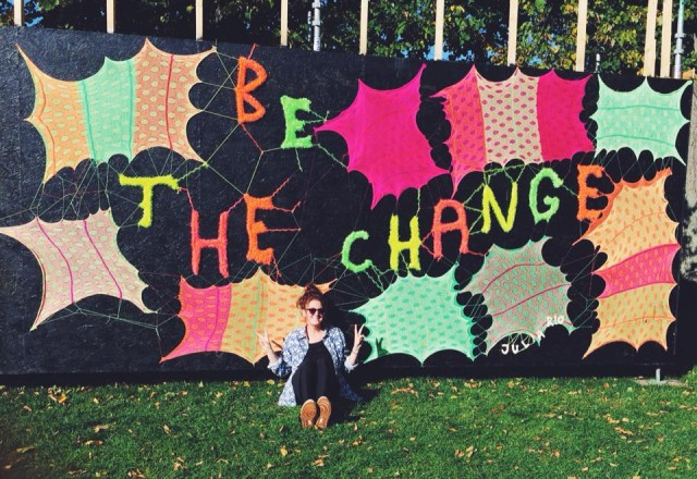 Be the change, verk av Julia Rio. (Foto Julia Riordan)