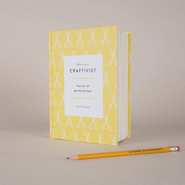 Boken How to be a craftivist - the art of gentle protest är Sarah Corbetts guide till hur broderiet kan vara en del i din verktygslåda mot förändring. (Foto Victoria Siddle/Craftivist Collective)